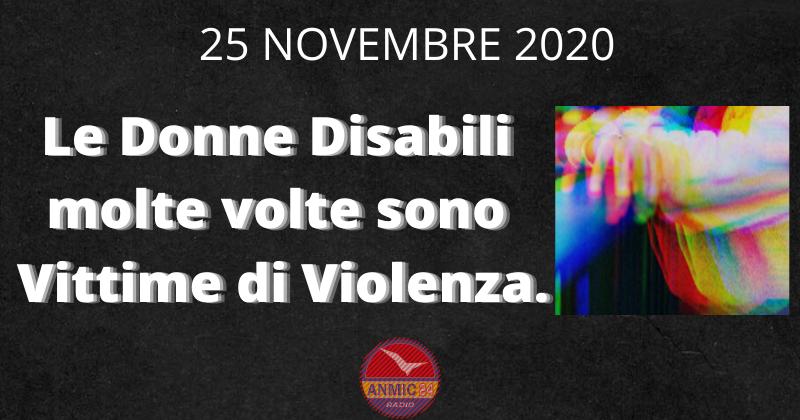 Le Donne Disabili molte volte sono Vittime di Violenza.